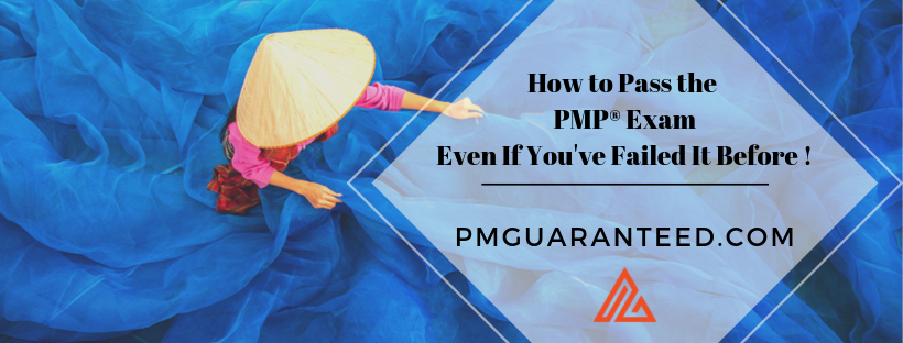 How to Pass the PMP® Exam Without Memorizing everything!  ...even if you've failed it before!